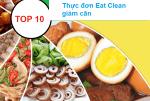 Top 10 thực đơn Eat Clean giảm cân, giảm mỡ bụng hiệu quả